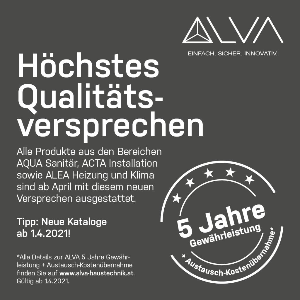 ALVA Qualitätsversprechen sind mit diesem Verpsrechen ausgezeichnet. Alle Produkte aus AQUA Sanitär, ACTA Installation und ALEA Heizung und Klima